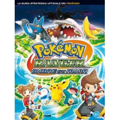 POKEMON RANGER OMBRE SU ALMA GUIDA STRATEGICA ITALIANA
